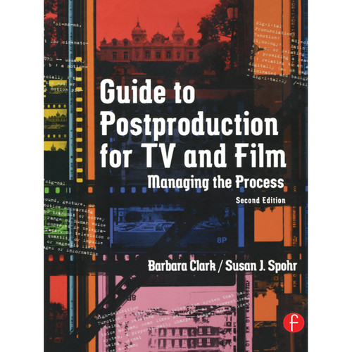 Focal Press Book: Guide to Postproduction for TV and Film: Managing the Process (2nd Edition, Hardback)