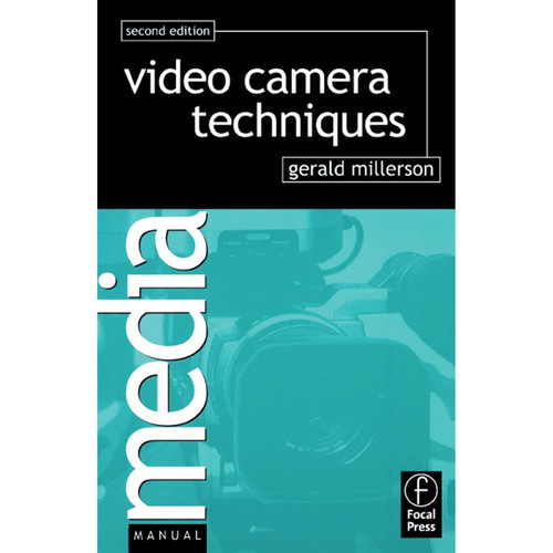 Focal Press Book: Video Camera Techniques (2nd Edition, Hardback)