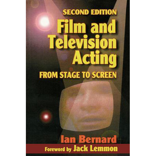 Focal Press Book: Film and Television Acting: From Stage to Screen (2nd Edition, Hardback)