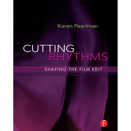 Focal Press Book: Cutting Rhythms: Shaping the Film Edit Hardback