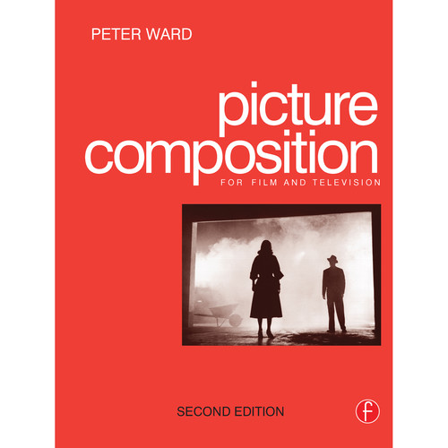 Focal Press Book: Picture Composition (2nd Edition, Hardback)