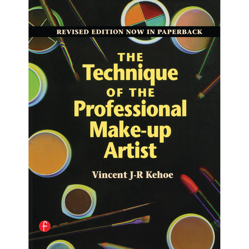 Focal Press Book: The Technique of the Professional Make-Up Artist, Revised Edition (Hardcover)