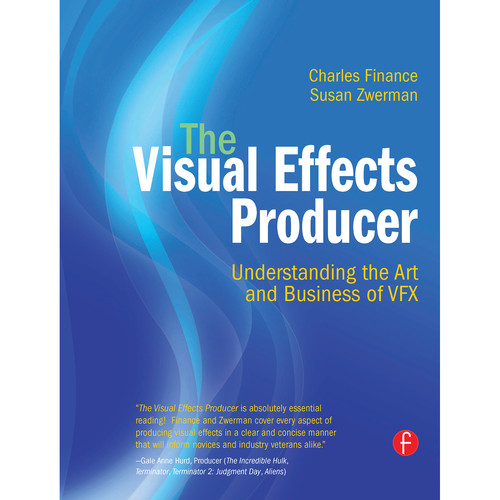 Focal Press Book: The Visual Effects Producer: Understanding The Art and Business of VFX (Hardback)