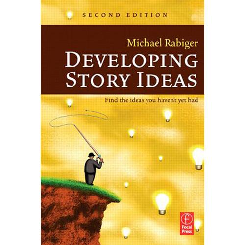 Focal Press Book: Developing Story Ideas (2nd Edition, Hardback)