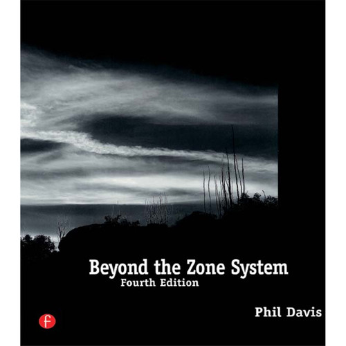 Focal Press Book: Beyond The Zone System (4th Edition, Hardback)