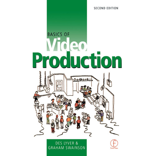 Focal Press Book: Basics of Video Production (2nd Edition, Hardback)