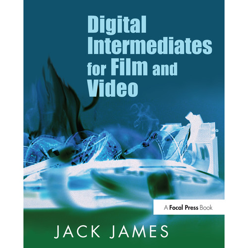 Focal Press Book: Digital Intermediates for Film and Video (Hardback)