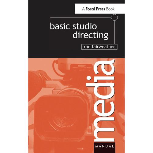 Focal Press Book: Basic Studio Directing (Hardcover)