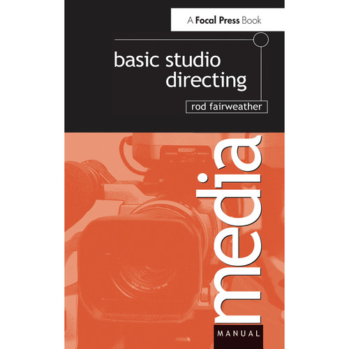 Focal Press Book: Basic Studio Directing (Hardcover)