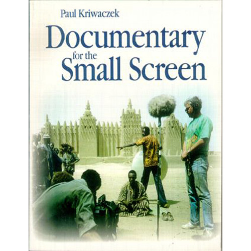 Focal Press Book: Documentary for the Small Screen (Hardback)