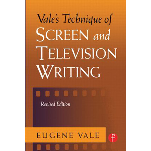 Focal Press Book: Vale's Technique of Screen and Television Writing (Revised Edition, Hardback)