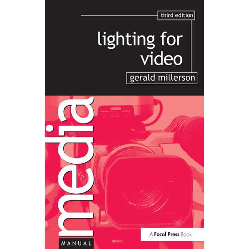Focal Press Book: Lighting for Video (3rd Edition, Hardback)