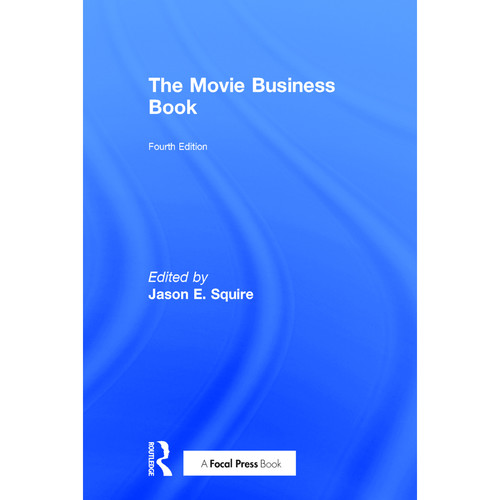 Focal Press Book: The Movie Business Book (4th Edition, Hardback)