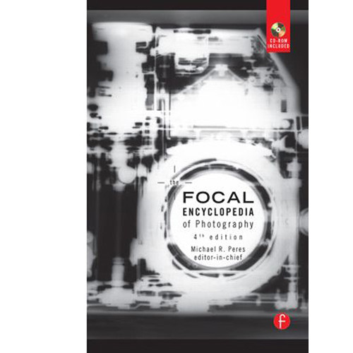 Focal Press Book: The Focal Encyclopedia of Photography (4th Edition, Hardback)