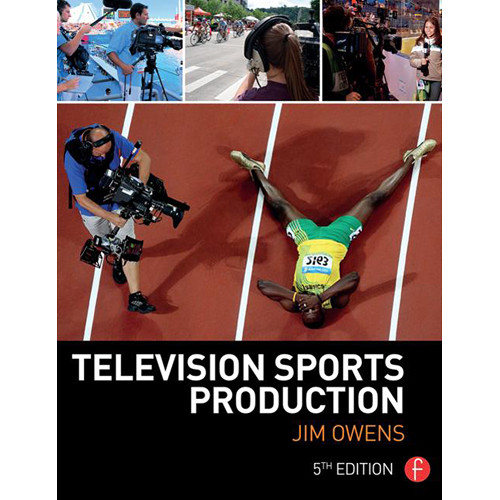 Focal Press Book: Television Sports Production (5th Edition)