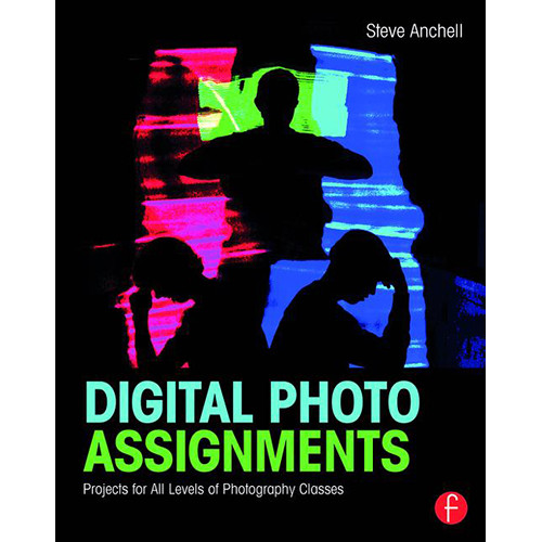 Focal Press Book: Digital Photo Assignments: Projects for All Levels of Photography Classes (Paperback)