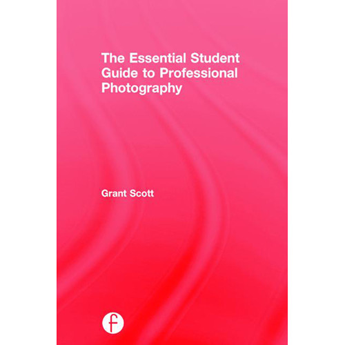 Focal Press Book: The Essential Student Guide to Professional Photography (Hard Cover)