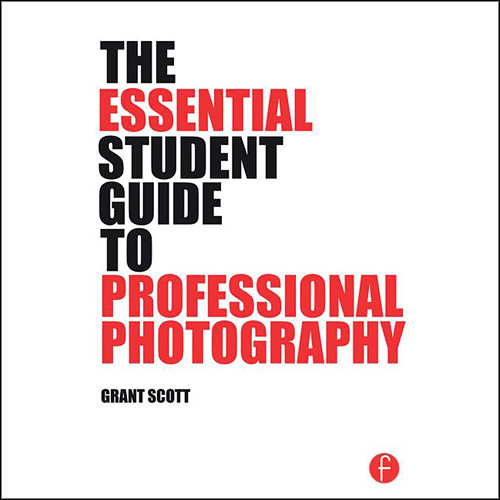 Focal Press Book: The Essential Student Guide to Professional Photography (Paperback)