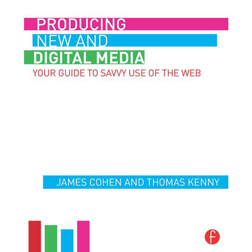 Focal Press Book: Producing New and Digital Media - Your Guide to Savvy Use of the Web (Hardcover)