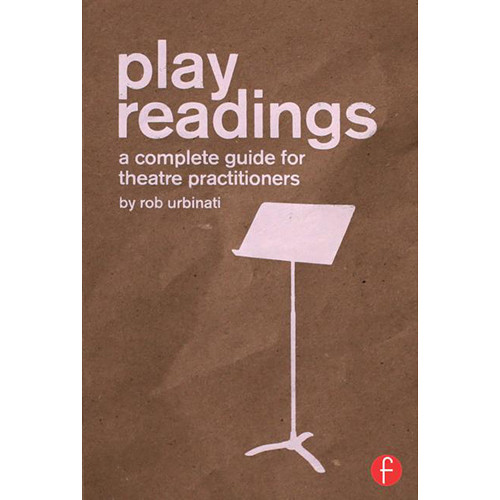 Focal Press Book: Play Readings - A Complete Guide for Theatre Practitioners (Paperback)