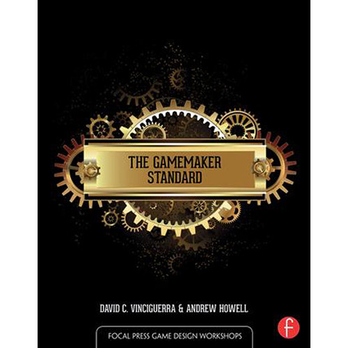 Focal Press Book: The GameMaker Standard (Paperback)