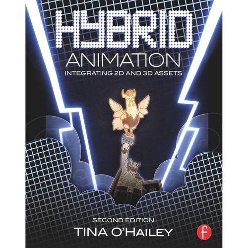 Focal Press Book: Hybrid Animation: Integrating 2D and 3D Assets (Second Edition, Hardcover)