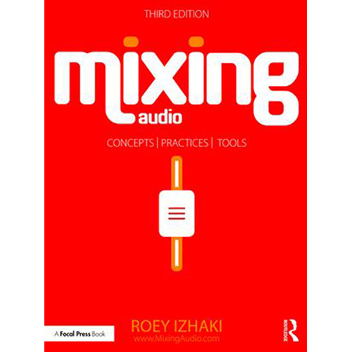 Focal Press Book: Mixing Audio (3rd Edition, Paperback)