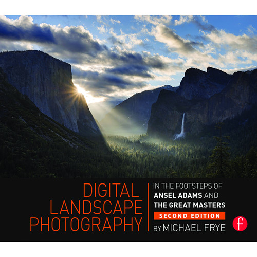 Focal Press Book: Digital Landscape Photography: In the Footsteps of Ansel Adams and the Masters (Paperback)