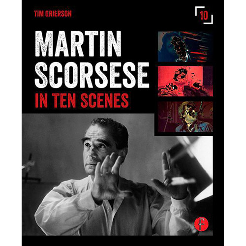 Focal Press Book: Martin Scorsese in Ten Scenes