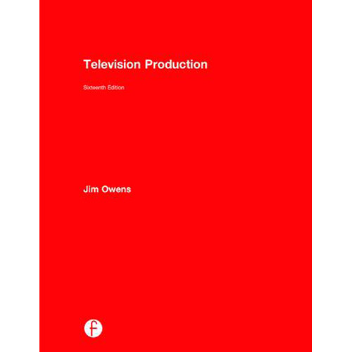 Focal Press Television Production (16th Edition, Hardback)