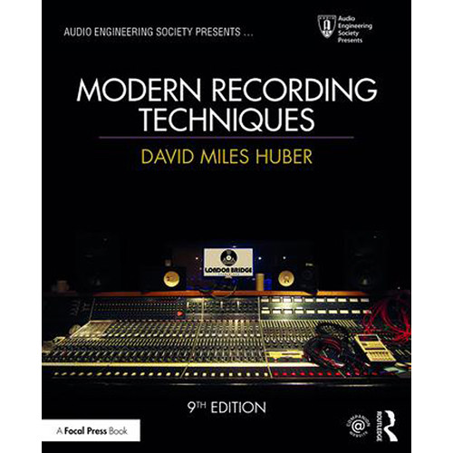 Focal Press Book: Modern Recording Techniques (9th Edition, Paperback)