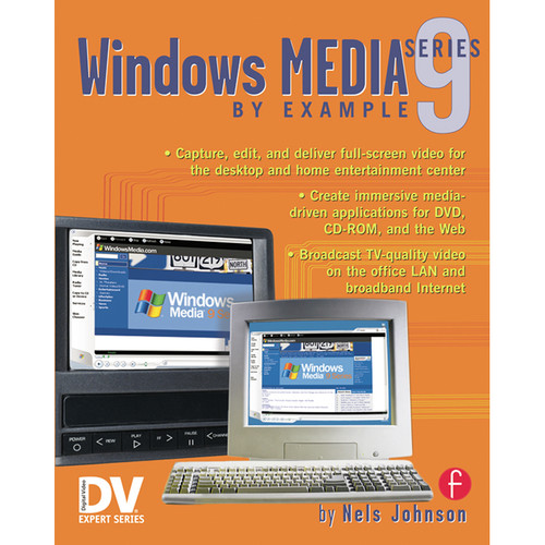 Focal Press Book: Windows Media 9 Series By Example (Paperback)