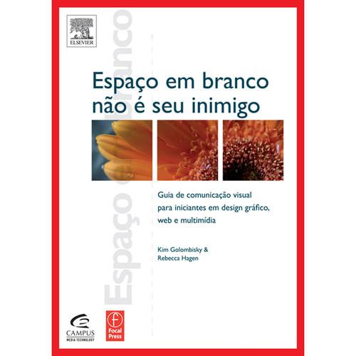 Focal Press Book: Espaço Em Branco Não É Seu Inimigo (Portuguese, Paperback)