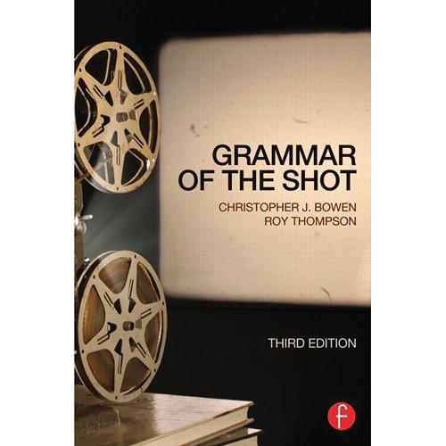 Focal Press Book: Grammar of the Shot (3rd Edition, Paperback)