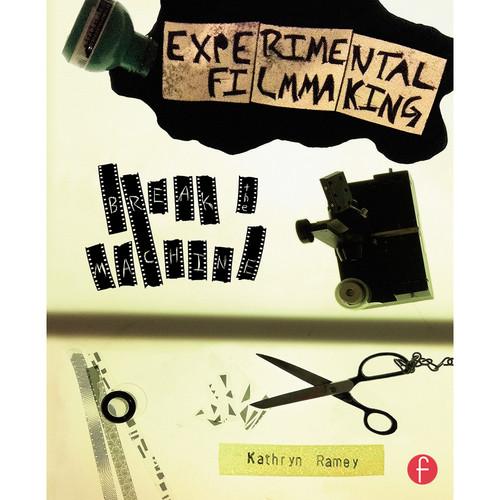 Focal Press Book: Experimental Filmmaking - Break the Machine (Paperback)