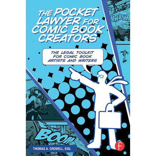 Focal Press Book: The Pocket Lawyer for Comic Book Creators: A Legal Toolkit for Comic Book Artists and Writers (Paperback)