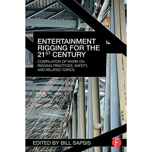 Focal Press Book: Entertainment Rigging for the 21st Century