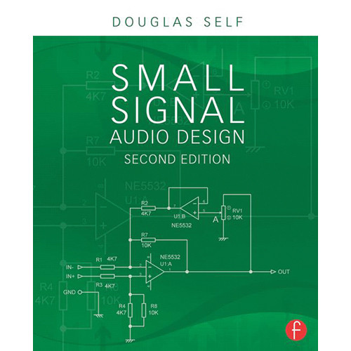 Focal Press Book: Small Signal Audio Design (2nd Edition, Paperback)