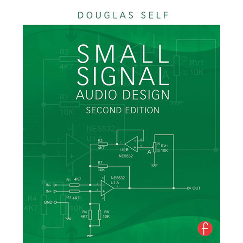 Focal Press Book: Small Signal Audio Design (2nd Edition, Hardcover)