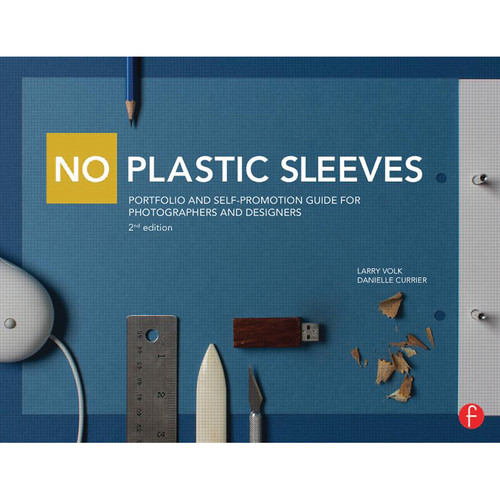 Focal Press Book: No Plastic Sleeves: Portfolio and Self-Promotion Guide for Photographers and Designers (2nd Edition, Paperback)