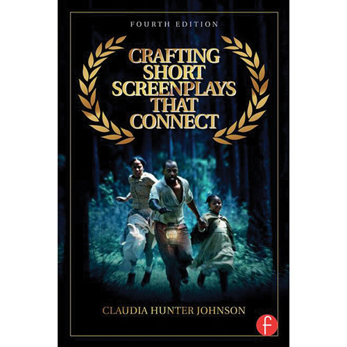 Focal Press Book: Crafting Short Screenplays That Connect (4th Edition, Paperback)