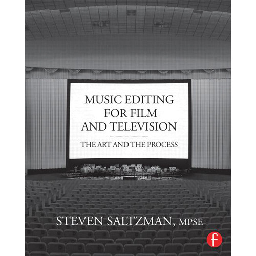 Focal Press Book: Music Editing for Film and Television: The Art and the Process