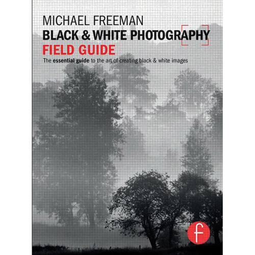 Focal Press Book: Black & White Photography Field Guide