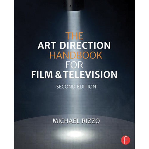 Focal Press Book: The Art Direction Handbook for Film & Television (2nd Edition)