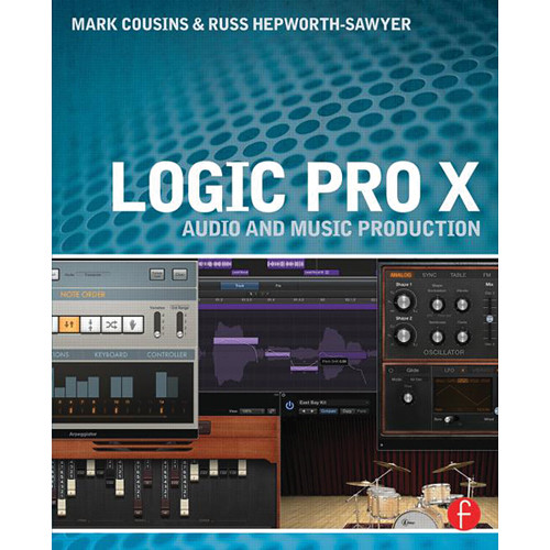 Focal Press Book: Logic Pro X: Audio and Music Production