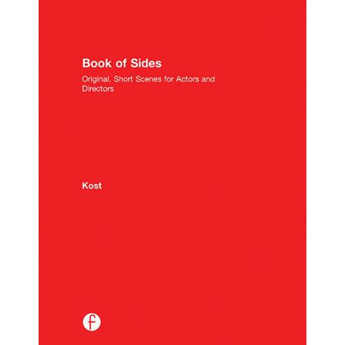 Focal Press Book of Sides: Original, Short Scenes for Actors and Directors (Hardcover)
