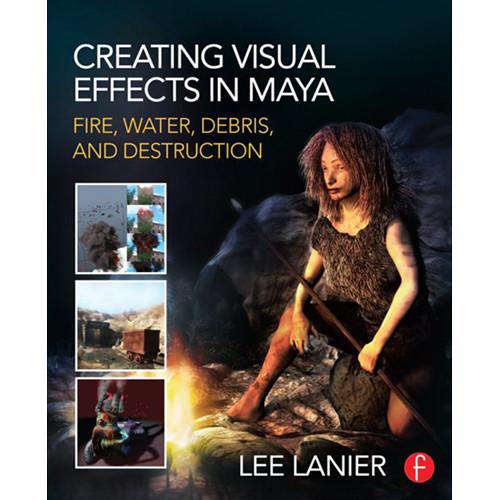 Focal Press Book: Creating Visual Effects in Maya