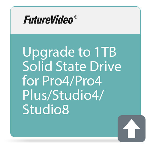 FutureVideo Upgrade to 1TB Solid State Drive for Pro4/Pro4 Plus/Studio4/Studio8 (Factory-Installed)