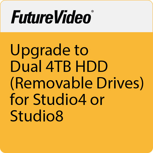 FutureVideo Upgrade To Dual 4TB HDD (Removable Drives) For Studio4 Or Studio8.