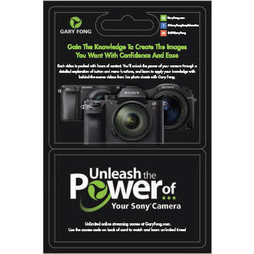 Gary Fong On-Line Video Course: Unleash the Power of Your Sony Camera (Gift Card with Access Code)